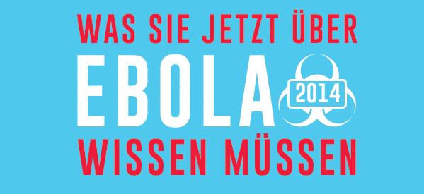 Ebola-Virus 2014 – Was Sie jetzt über Ebola wissen müssen [INFOGRAFIK]